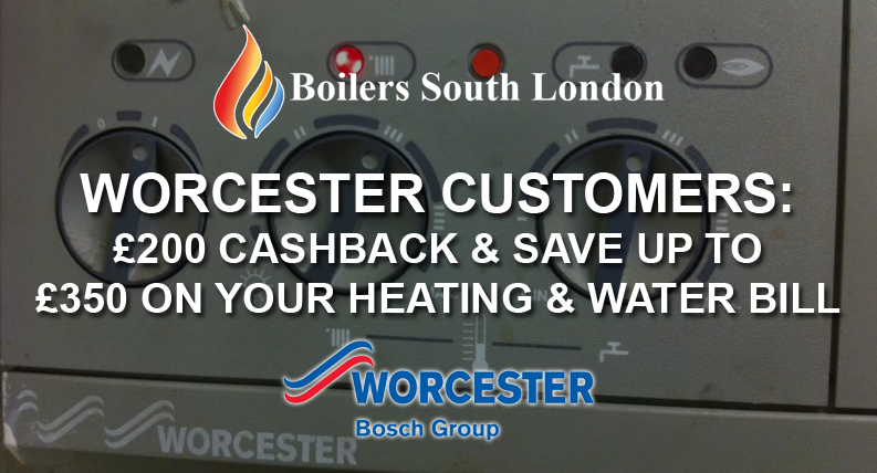 Worcester Customers: £200 Cashback & Save up to £350 on your Heating & Water Bill